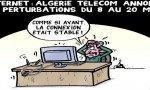 Algérie Télécom,seul fournisseur d'Internet annonce des perturbations entre le 8 et le 20 mars prochain de 20H30 à 23H30